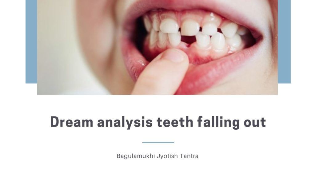 Dream analysis teeth falling-out