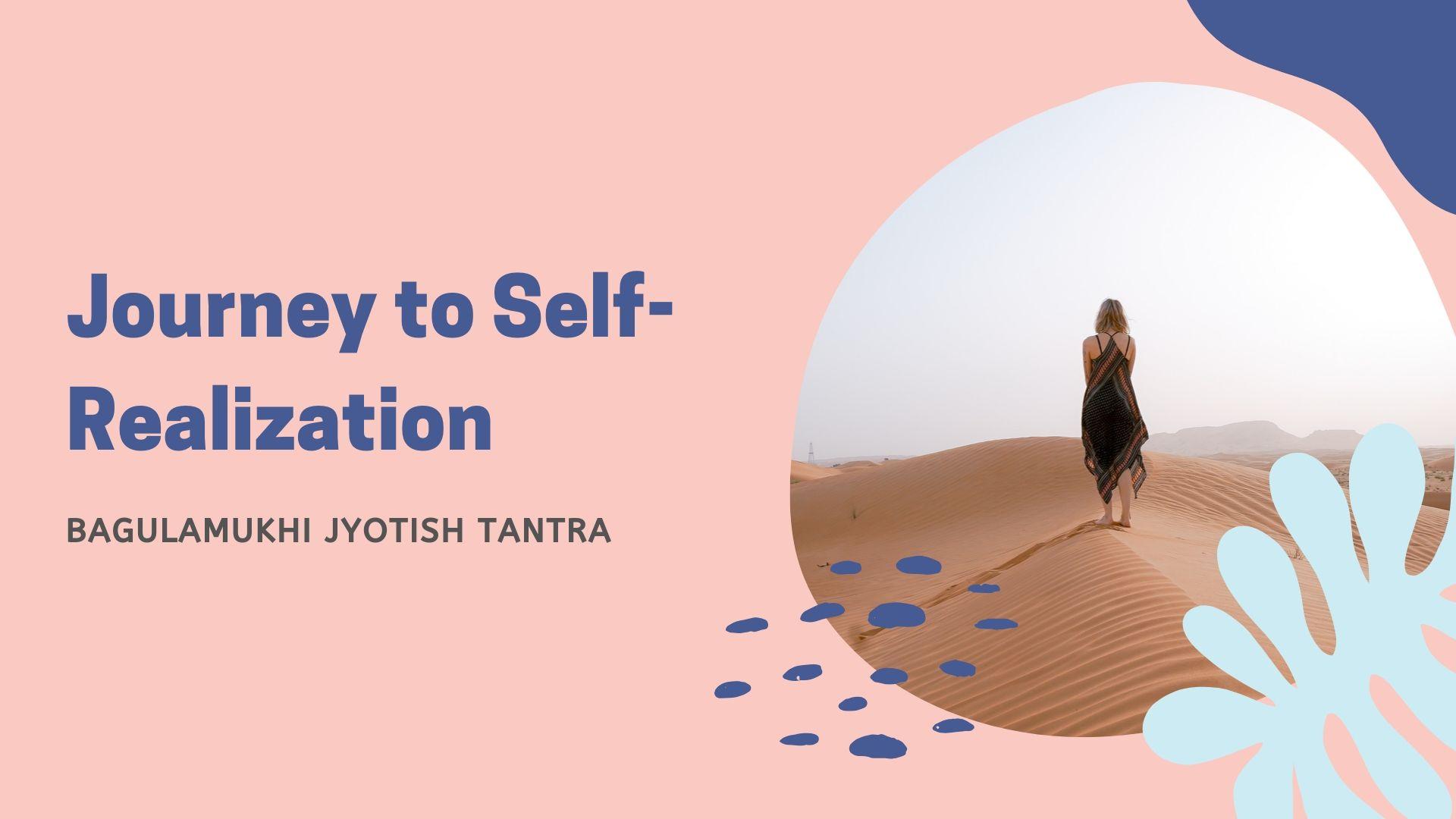 Journey to self- realization