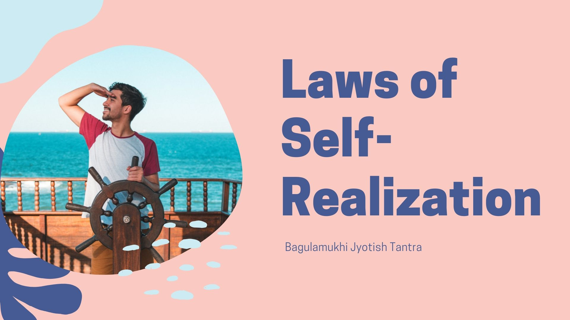 Laws of Self-Realization