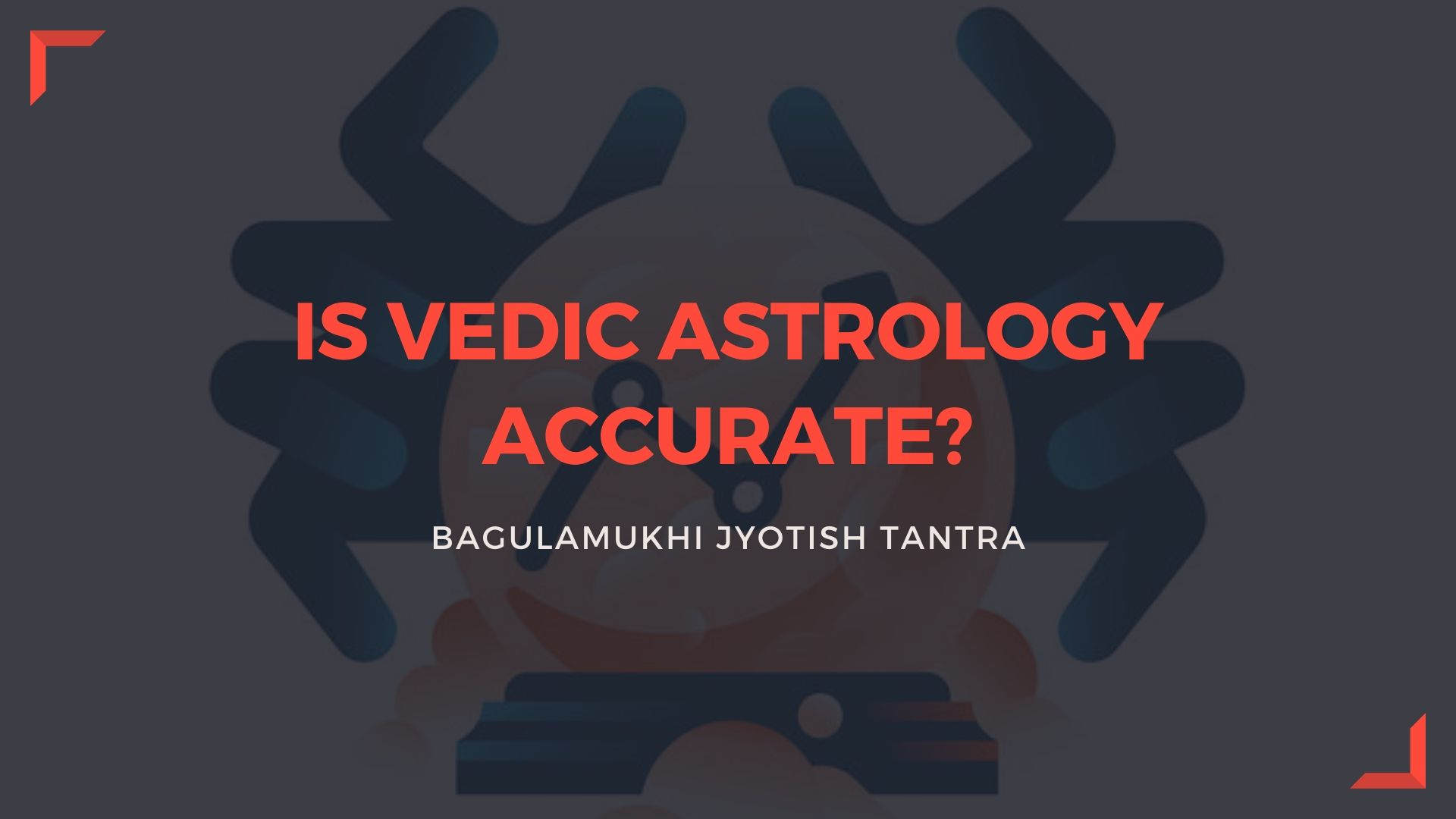 Vedic Astrology Accurate