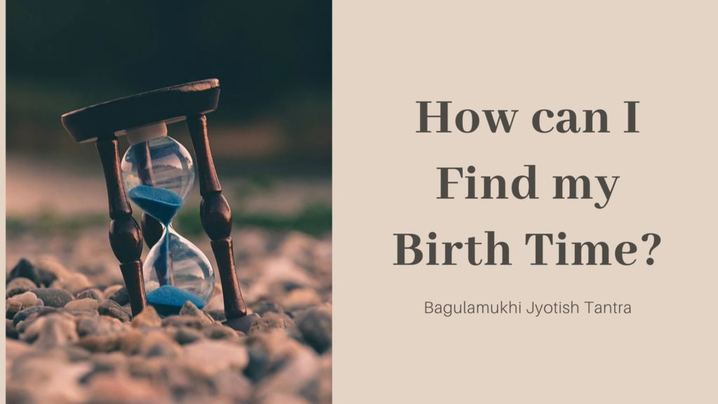 How can I Find my Birth Time?
