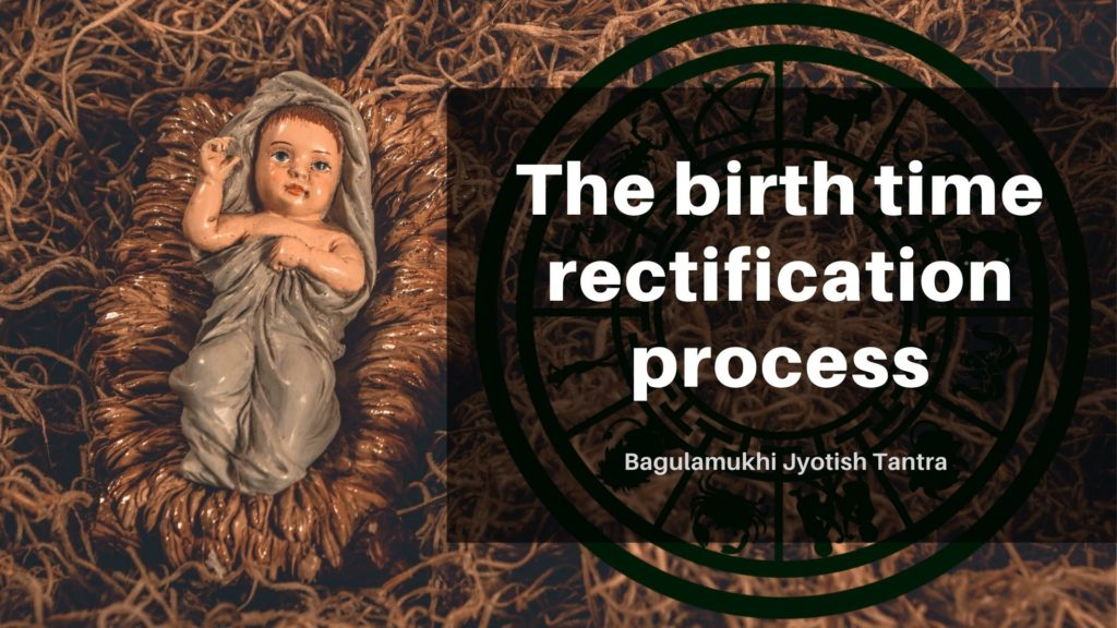 The birth time rectification process